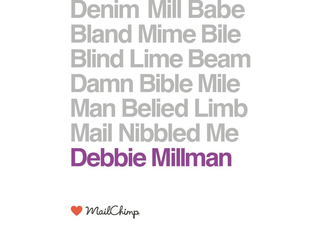 mailchimp slide debbine millman.jpg
