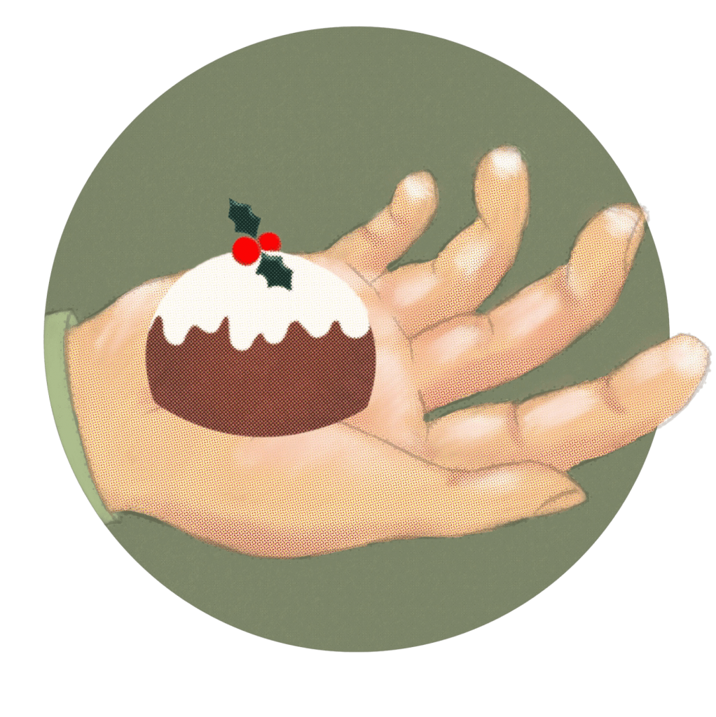 Illustration of a hand holding a tiny Christmas pudding